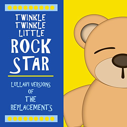 Lullaby Versions of The Replac...