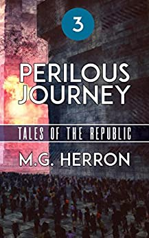 Episode 3: Perilous Journey (Tales of the Republic) by [Herron, M.G.]