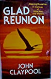 Glad Reunion, John Claypool, 0849904692