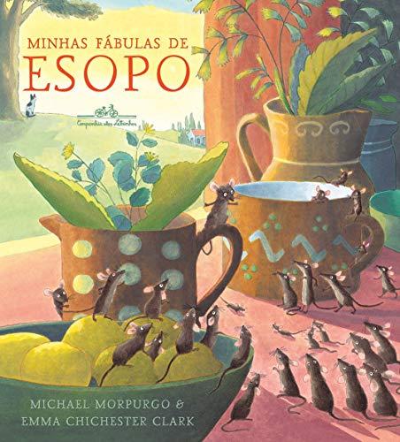 Minhas fábulas Esopo Michael Morpurgo