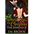 Submitting for Christmas: The Epilogue: An Erotic Historical Romance (Chateau Debauchery Book 6)