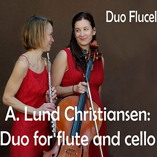 Asger Lund Christiansen: Duo for Flute and Cello