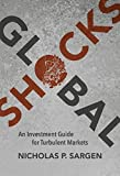Global Shocks: An Investment Guide for Turbulent Markets