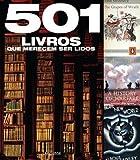 img - for 501 Livros Que Merecem Ser Lidos (Em Portugues do Brasil) book / textbook / text book