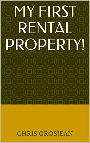 Amazon my first rental property a practical real life guide my first rental property a practical real life guide to investing in real estate fandeluxe Ebook collections