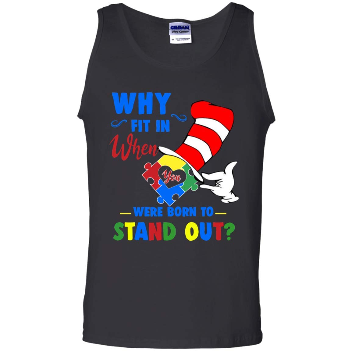 Teely Shop Mens Why Fit In When You Were Born To Stand Out G220 Gildan 100/% Cotton Tank Top
