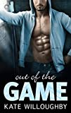 Out of the Game (In the Zone Book 3)