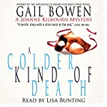 A Colder Kind of Death: A Joanne Kilbourn Mystery | Gail Bowen