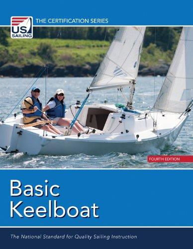 Basic Keelboat (Certification (U.S. Sailing))