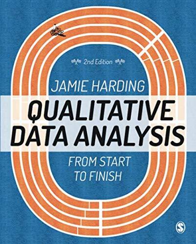 Qualitative Data Analysis: From Start to Finish (Qualitative Data Analysis From Start To Finish)