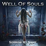 Sorrow My Name