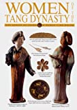 img - for Women of the Tang Dynasty book / textbook / text book
