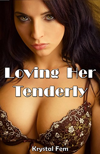 - Loving Her Tenderly: Taken By The Babysitter (Taboo BBW Paranormal Seduction Older Man Younger Woman Pregnancy Romance)