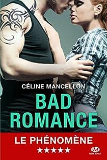 Bad Romance, tome 1 par Mancellon