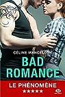 Bad Romance, tome 1