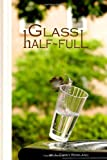 Glass Half Full, Carey Rowland, 1419676490