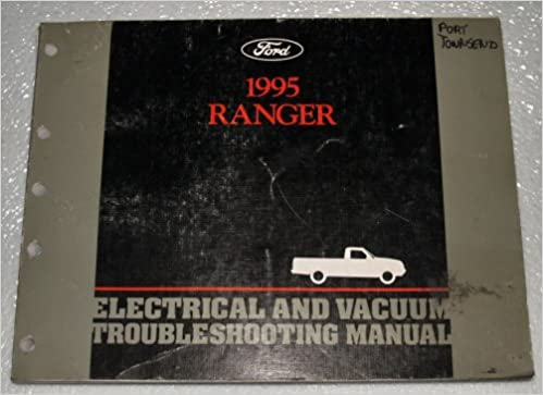1995 ford ranger electrical and vacuum troubleshooting manual: ford:  amazon com: books