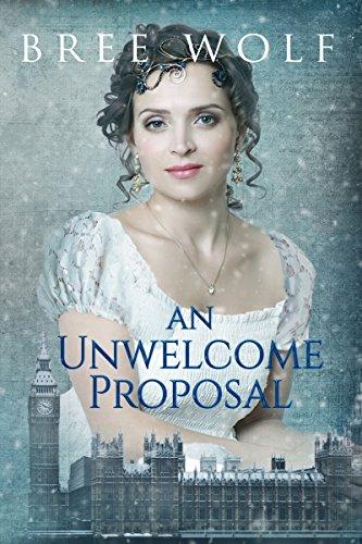 An Unwelcome Proposal: A Regency Romance (A Forbidden Love Novella Series Book 4)