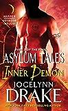 Inner Demon: Part 3 of the Final Asylum Tales (The Asylum Tales series)