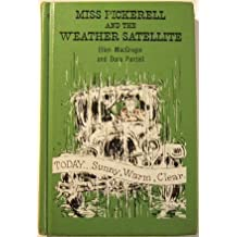 Miss Pickerell and the Weather Satellite by MacGregor, Ellen, Pantell, Dora (1971) Hardcover