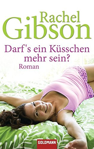 Darf's ein Küsschen mehr sein?: Roman - Girlfriends 3 (Die 'Girlfriend'-Reihe, Band 3)