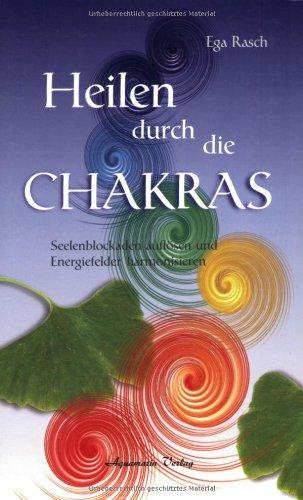 Download Heilen Durch Die Chakras ebook