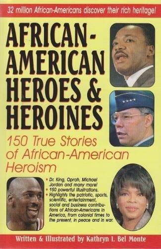 Search : African-american Heroes & Heroines: 150 True Stories of African-American Heroism