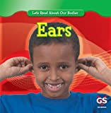 img - for Ears (Let's Read About Our Bodies) book / textbook / text book