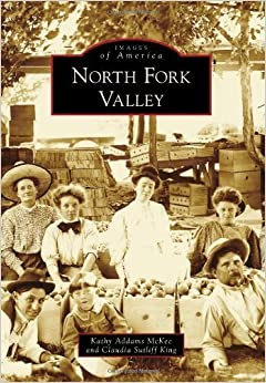 Book North Fork Valley (Images of America) by Kathy Addams Mckee (2012-11-26)
