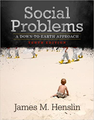 Social Problems A Down To Earth Approach 10th Edition James M