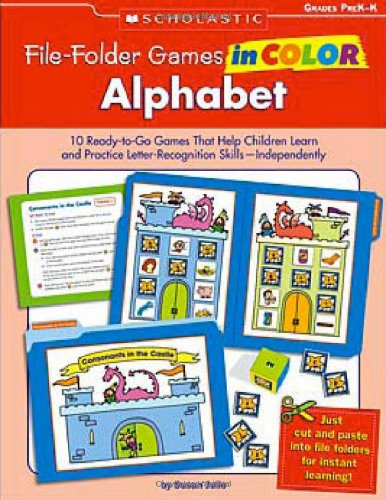 File Folder Games Kindergarten - File-Folder Games in Color Alphabet: 10 Ready-to-Go Games That Help Children Learn and Practice Letter-Recognition Skills-Independently