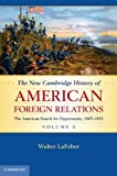 The New Cambridge History of American Foreign Relations (Volume 2), Walter LaFeber, 0521767520