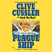 Plague Ship: A Novel of the Oregon Files | Jack Du Brul, Clive Cussler