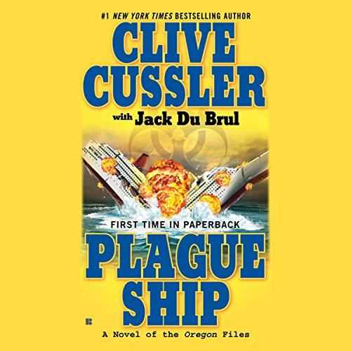 Plague Ship: A Novel of the Oregon ()