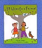 39 Uses for a Friend, Harriet Ziefert, 0399236163