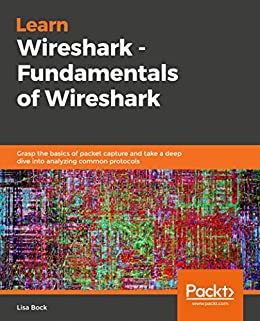 Amazon com: Learn Wireshark - Fundamentals of Wireshark: Grasp the