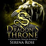 The Dragon's Throne | Serena Rose