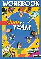 Anglais 6e Join the Team : Workbook (1Cédérom)