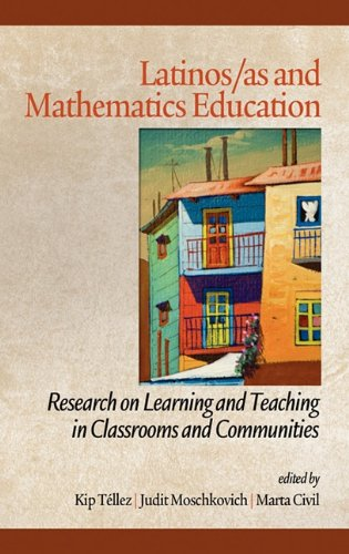Latinos/As and Mathematics Education: Research on Learning and Teaching in Classrooms and Communities (Hc) (Research in