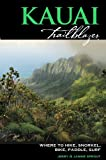 Front cover for the book Kauai Trailblazer: Where to Hike, Snorkel, Bike, Paddle, Surf ( by Jerry Sprout