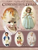 img - for Collector's Encyclopedia of American Composition Dolls 1900-1950: Identification and Values by Ursula R. Mertz (1999-01-04) book / textbook / text book