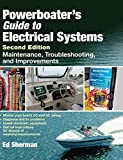 : Powerboater's Guide to Electrical Systems, Second Edition