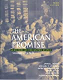 American Promise and Telecourse Guide, Roark, James L. and Alfers, Kenneth, 0312440170