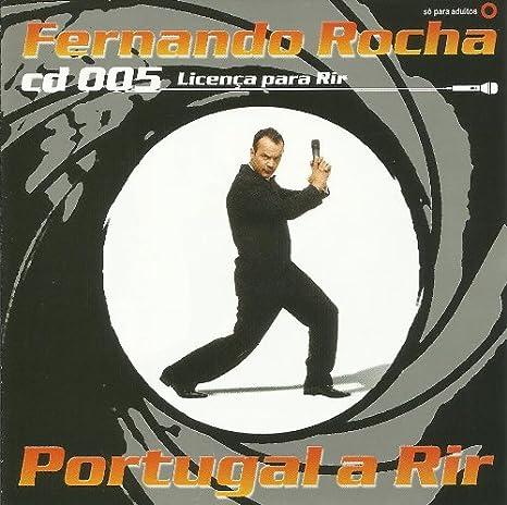 Fernando Rocha - 005 Licenca Para Rir: Portugal A Rir! [CD] 2005 - Amazon.com Music