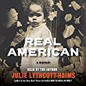 Real American: A Memoir Audiobook by Julie Lythcott-Haims Narrated by Julie Lythcott-Haims