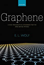Graphene: A New Paradigm in Condensed Matter and Device Physics (International Series of Monographs on Physics)