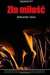 Zla milosc (Polish Edition)