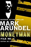 Moneyman (Meriwether Files Book 1)