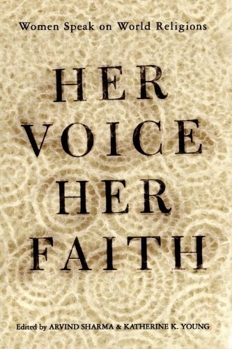 Her Voice, Her Faith: Women Speak On World Religions