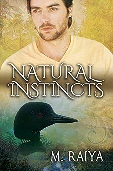 Natural Instincts by [Raiya, M.]